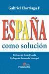 ESPAÑA COMO SOLUCIÓN