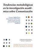 TENDENCIAS METODOLÓGICAS EN LA INVESTIGACIÓN ACADÉMICA SOBRE COMUNICACIÓN