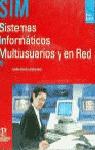SISTEMAS INFORMATICOS MULTIUSUARIOS Y EN RED SIM GRADO SUPERIOR