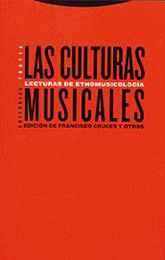 LAS CULTURAS MUSICALES: LECTURAS DE ETNOMUSICOLOGÍA