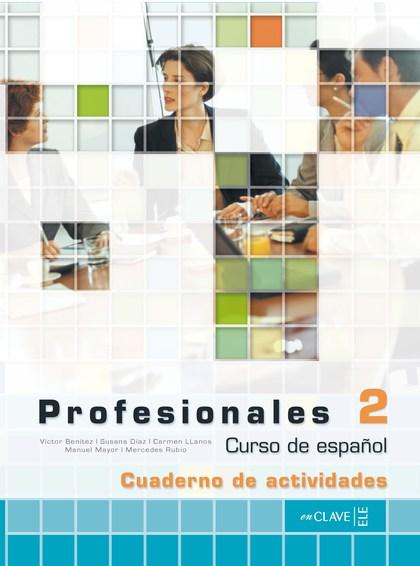 PROFESIONALES 2 - CUADERNO DE ACTIVIDADES + CD AUDIO