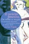 EL CARÁCTER FEMENINO: DE NIÑA A MUJER