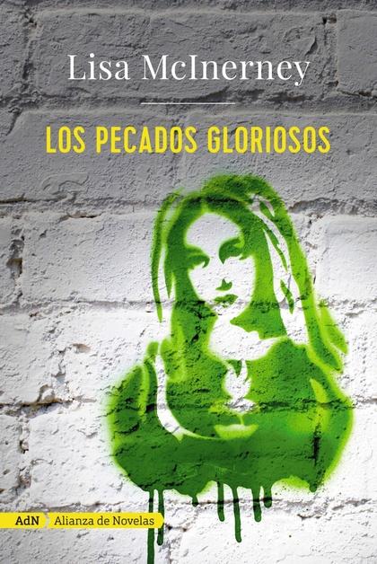 LOS PECADOS GLORIOSOS (ADN).