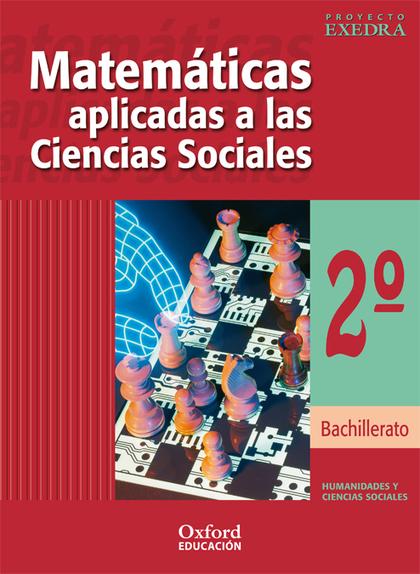 PROYECTO EXEDRA, MATEMÁTICAS APLICADAS A CIENCIAS SOCIALES, 2 BACHILLE