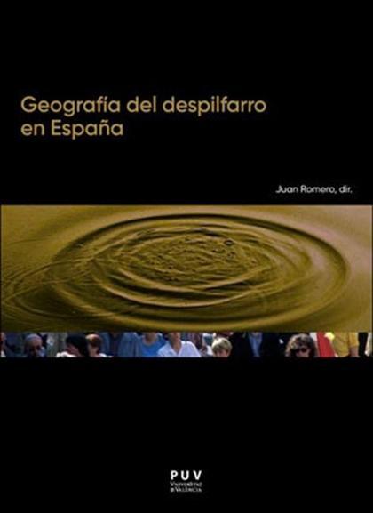 GEOGRAFÍA DEL DESPILFARRO EN ESPAÑA.