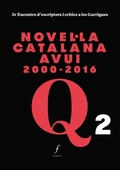 NOVEL·LA CATALANA AVUI 2000-2016                                                3R ENCONTRE D&#