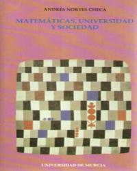 MATEMÁTICAS, UNIVERSIDAD Y SOCIEDAD
