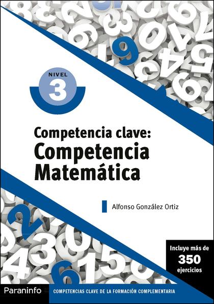 COMPETENCIA CLAVE: COMPETENCIA MATEMÁTICA NIVEL 3.