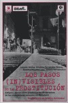 LOS PASOS (IN)VISIBLES DE LA PROSTITUCIÓN: ESTIGMA, PERSECUCIÓN Y VULNERACIÓN DE DERECHOS DE LA