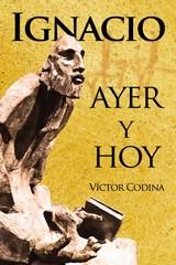 IGNACIO AYER Y HOY.