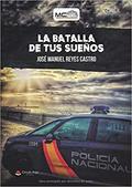 LA BATALLA DE TUS SUEÑOS.