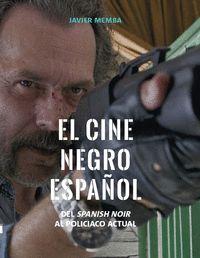 EL CINE NEGRO ESPAÑOL                                                           DEL SPANISH NOI