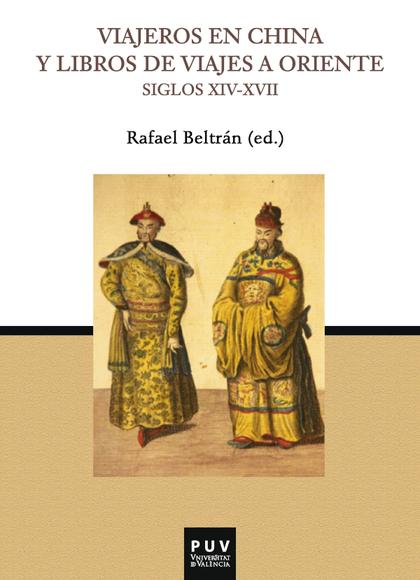 VIAJEROS EN CHINA Y LIBROS DE VIAJES A ORIENTE