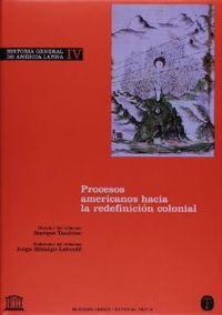 PROCESOS AMERICANOS HACIA LA REDEFINICIÓN COLONIAL