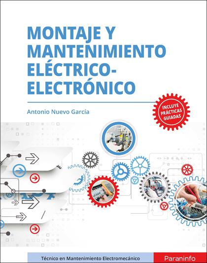 MONTAJE Y MANTENIMIENTO ELÉCTRICO-ELECTRÓNICO.