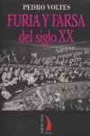 FURIA Y FARSA DEL SIGLO XX
