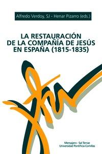 RESTAURACION DE LA COMPAÑIA DE JESUS EN ESPAÑA (1815-1835).