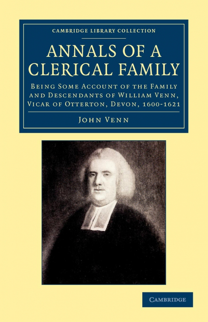 ANNALS OF A CLERICAL FAMILY