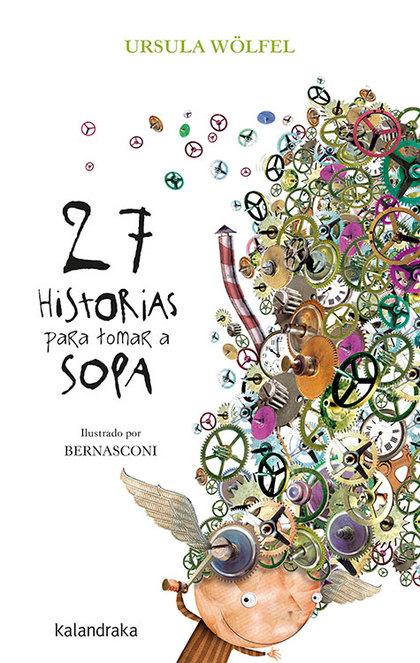 27 HISTORIAS PARA TOMAR A SOPA-NUEVA EDICION