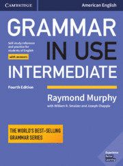 GRAMMAR IN USE INTERMEDIATE. STUDENT´S BOOK WITH ANSWERS