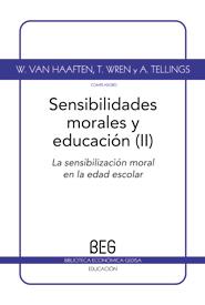 SENSIBILIDADES MORALES Y EDUCACIÓN II = MORAL SENSIBILITIES AND EDUCATION II : LA SENSIBILIZACI
