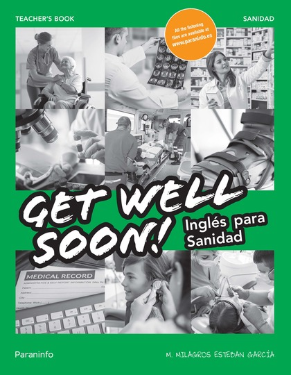 GET WELL SOON! INGLÉS PARA SANIDAD TEACHER´S BOOK.