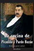 LA COCINA DE PICADILLO Y PARDO BAZÁN