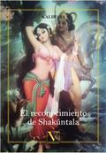 EL RECONOCIMIENTO DE SHAKÚNTALA.