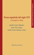 PROSA ESPAÑOLA DEL SIGLO XVI. CONCEPTOS E IDEAS