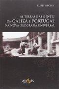 TERRAS E GENTES DA GALIZA E PORTUGAL NA NOVA GEOGRA.