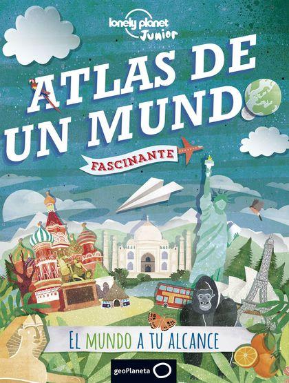 ATLAS DE UN MUNDO FASCINANTE.