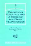EXPERIENCIAS EDUCATIVAS PARA LA PROMOCIÓN DE LA SALUD Y LA PREVENCIÓN