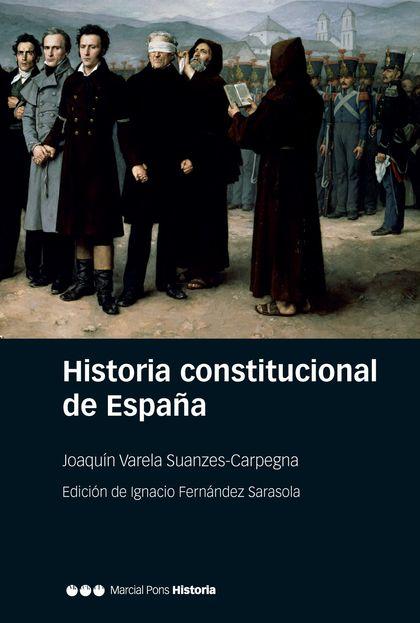 HISTORIA CONSTITUCIONAL DE ESPAÑA                                               NORMAS, INSTITU