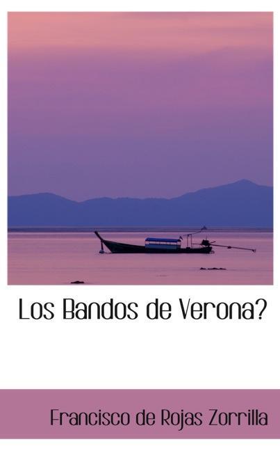 Los Bandos de Verona?