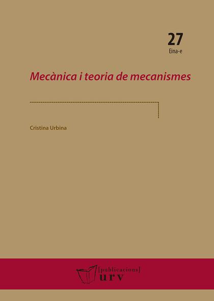 MECÀNICA I TEORIA DE MECANISMES