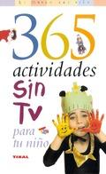 365 ACTIVIDADES SIN TV PARA TU NIÑO.