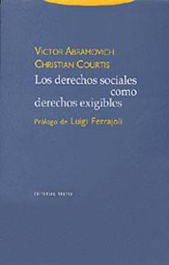 LOS DERECHOS SOCIALES COMO DERECHOS EXIGIBLES