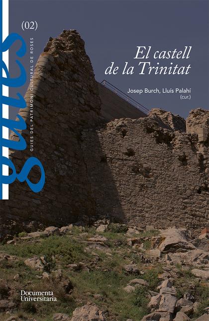 EL CASTELL DE LA TRINITAT