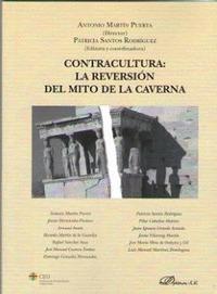 CONTRACULTURA: LA REVERSIÓN DEL MITO DE LA CAVERNA