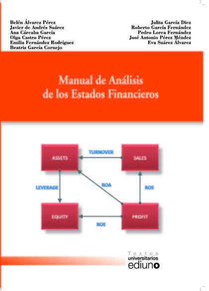 MANUAL DE ANÁLISIS DE LOS ESTADOS FINANCIEROS 2018 *** UNIOVI ***.