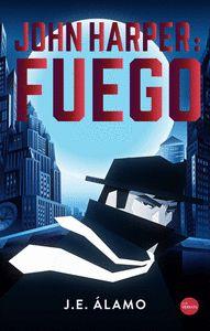 JOHN HARPER: FUEGO