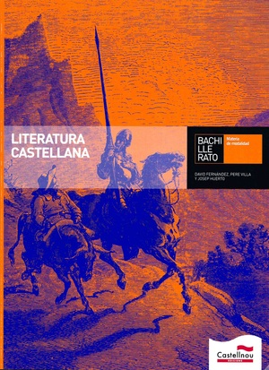 LITERATURA CASTELLANA, BACHILLERATO