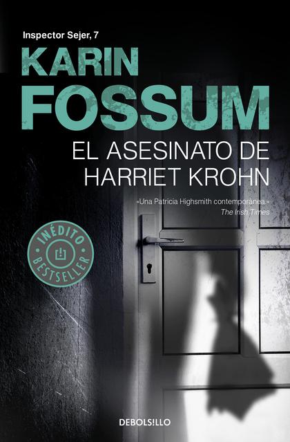 EL ASESINATO DE HARRIET KROHN (INSPECTOR SEJER 7).