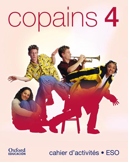 COPAINS 4, ESO. CAHIER D´ACTIVITÉS