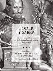 PODER Y SABER. BIBLIOTECAS Y BIBLIOFILIA EN LA ÉPOCA DEL CONDE-DUQUE DE OLIVARES.