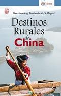 DESTINOS RURALES DE CHINA.