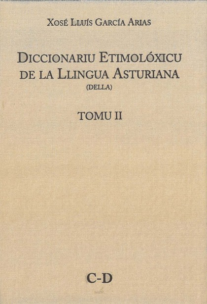 DICCIONARIU ETIMOLÓXICU DE LA LLINGUA ASTURIANA                                 DELLA TOMU II