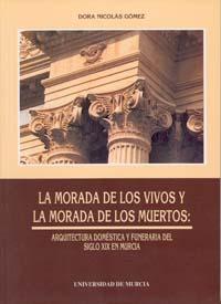MORADA DE VIVOS Y MORADA DE LOS MUERTOS : ARQUITECTURA DOMÉSTICA..