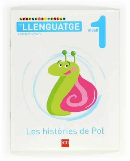 APRENC A PENSAR AMB EL LLENGUATGE, LES HISTÒRIES DE POL, 1 EDUCACIÓ INFANTIL