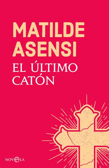 EL ÚLTIMO CATÓN.
